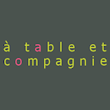 A Table et Compagnie